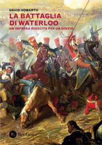 res-gestae-howarth-battaglia-waterloo-17x24-dorso15-6-ok